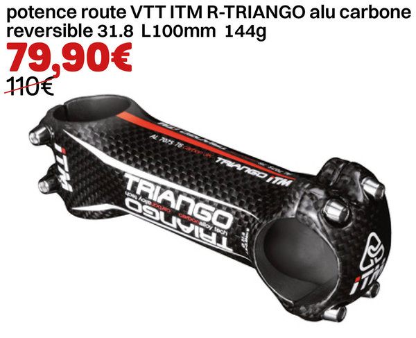 potence route VTT ITM R-TRIANGO alu carbone reversible 31.8 L100mm 144g
