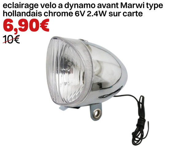 eclairage velo a dynamo avant Marwi type hollandais chrome 6V 2.4W sur carte