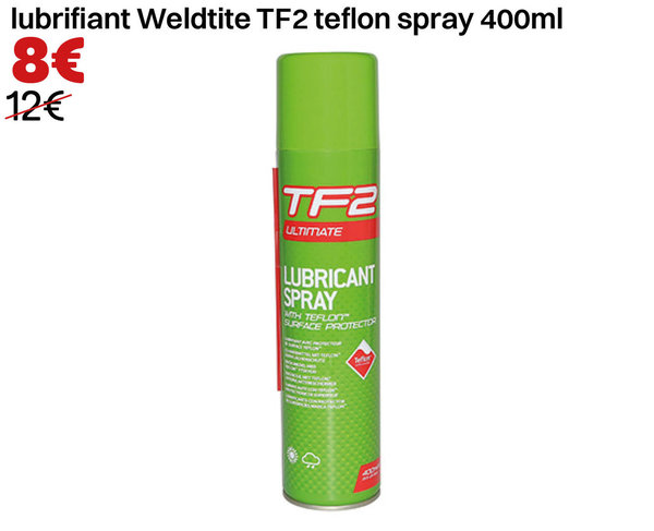lubrifiant Weldtite TF2 teflon spray 400ml