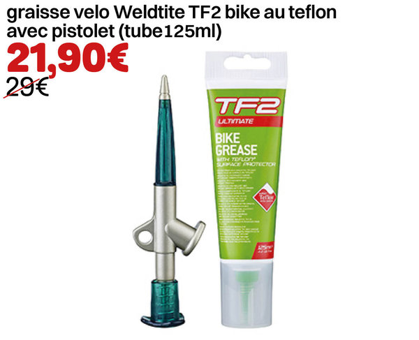 graisse velo Weldtite TF2 bike au teflon avec pistolet (tube125ml)