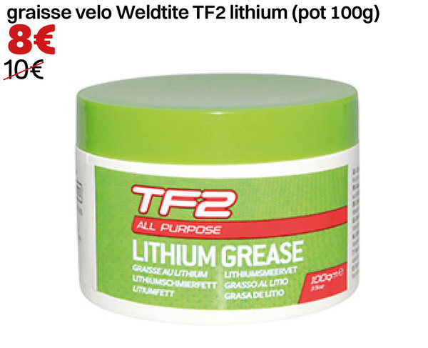 graisse velo Weldtite TF2 lithium (pot 100g)
